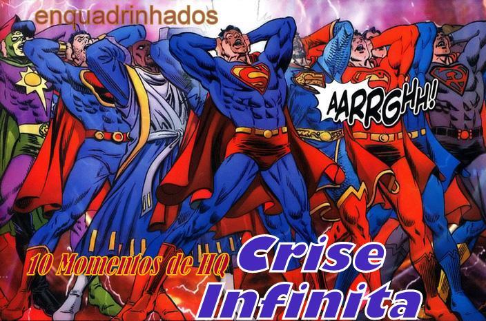 10 Momentos de HQ #12 Crise Infinita - ENQUADRINHADOS