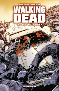 Walking Dead 10 Vers quel avenir ? couverture