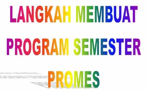 Langkah Menyusun Program Semester (PROMES)