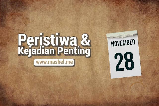 Peristiwa dan Kejadian Penting Tanggal 28 November