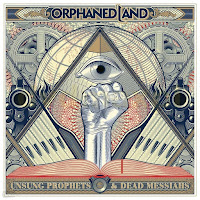"Orphaned Land - ""Unsung Prophets & Dead Messiahs"""