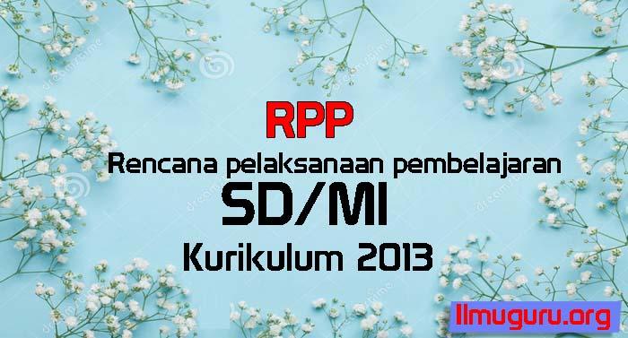RPP SD Kelas 5 Tema 1 Semester 1 Kurikulum 2013