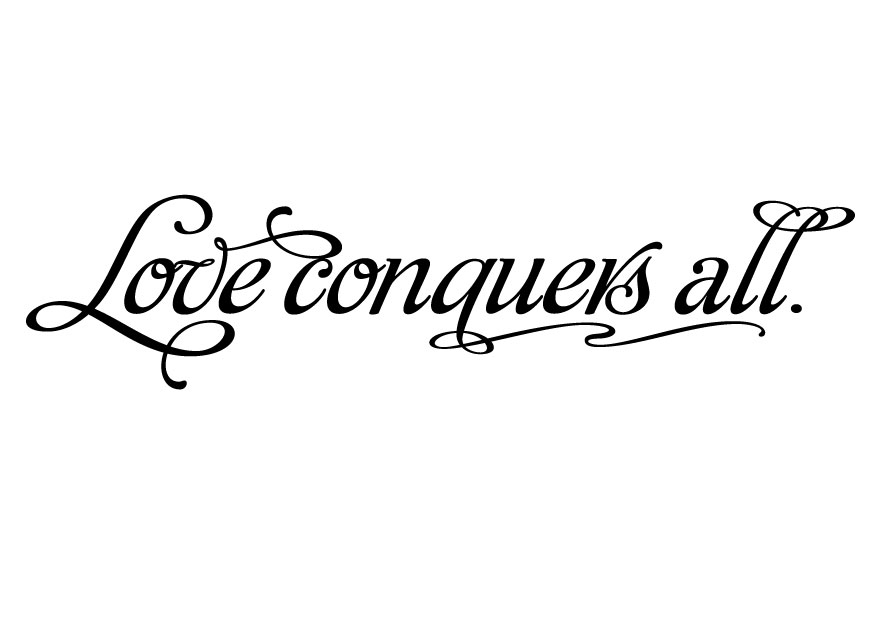 Love Conquers All Today Loves