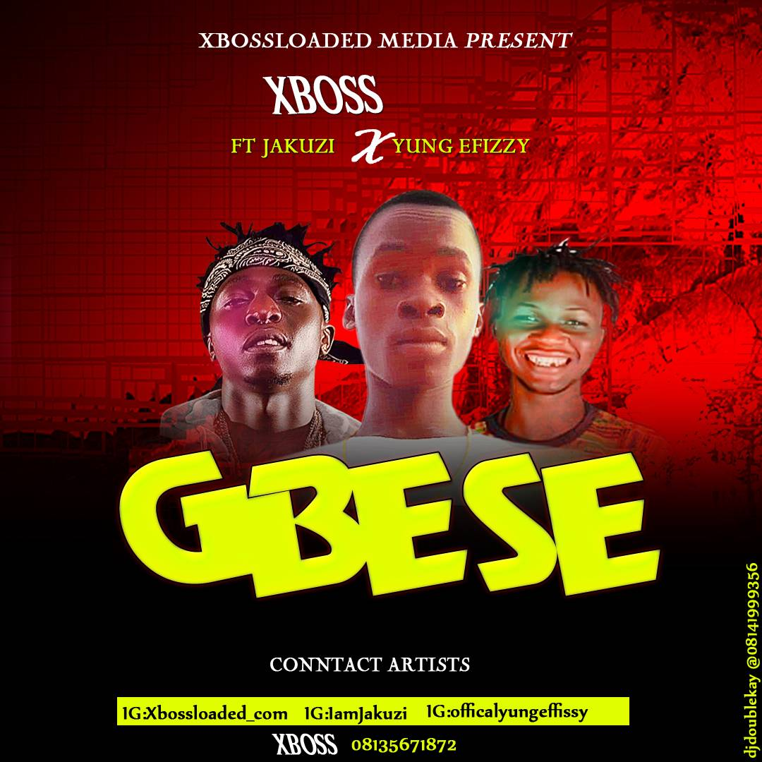 XBOSS FT YUNG EFFISSY X JACUZZI -- GBESE