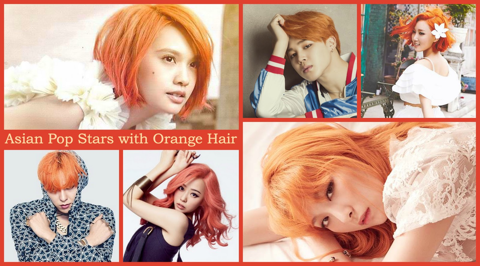 These K-pop, J-pop and C-pop stars pulled off hairdos with neon orange,  scarlet, and tangerine hues!