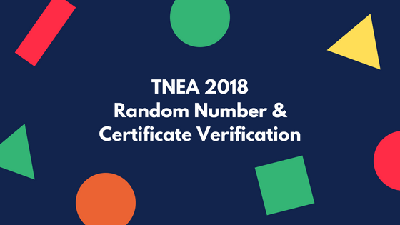 TNEA 2018 Random Number & TFC Verification Details published