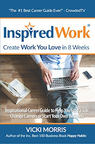 InspiredWork: Create Work You Love in 8 Weeks by Vicki Morris