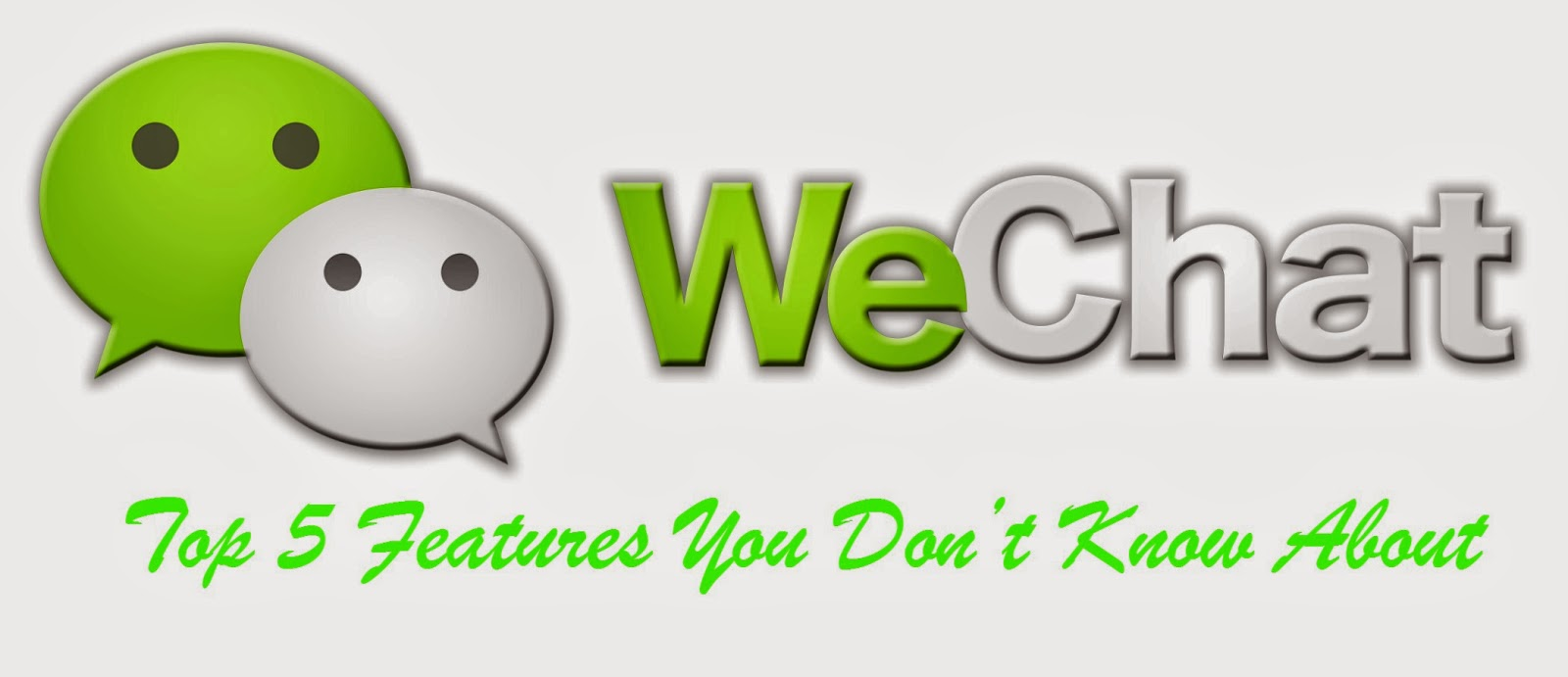 Top 5 WeChat Features You Don't Know About - Pages Flipper
