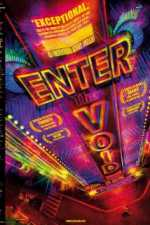 Enter the Void 2009