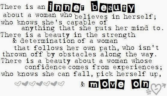 There Is An Inner Beauty About A Woman Who Believes In Herself Quotes