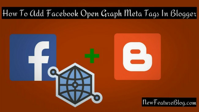 how-to-add-facebook-open-graph-meta-tags-in-blogger