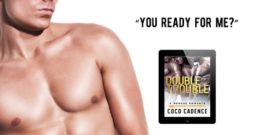 Double Trouble (A Menage Romance) - Now Live & Free with Kindle Unlimited!