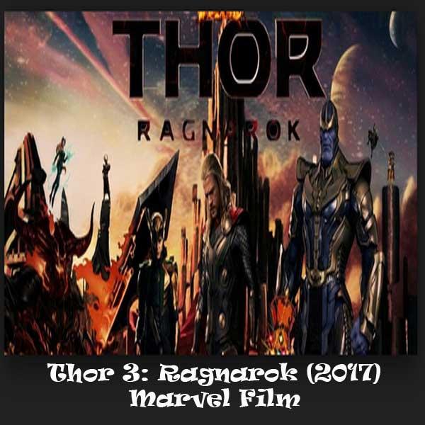 Thor 3: Ragnarok, Film Thor 3: Ragnarok, Thor 3: Ragnarok Sinopsis, Thor 3: Ragnarok Trailer, Thor 3: Ragnarok Review, Download Poster Film Thor 3: Ragnarok 2017