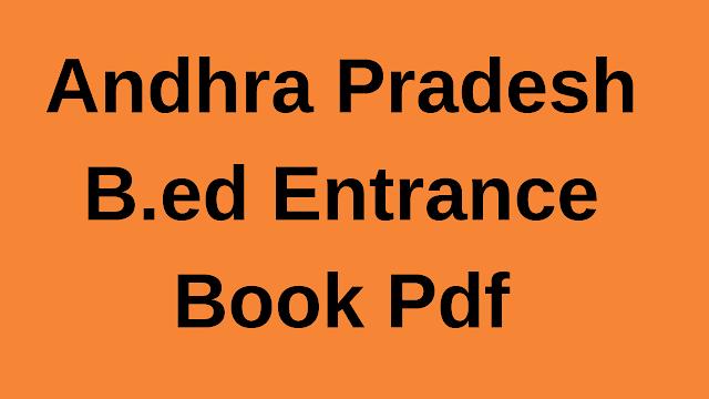 Andhra B.ed Entrance Book in Hindi/English Pdf Free Download