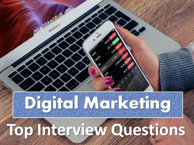 Digital Marketing, Digital Marketing Interview Questions, Digital Marketing Questions, Digital Marketing Interview, Interview Questions, Job Interview Question, Digital Marketing Job Interview Questions,