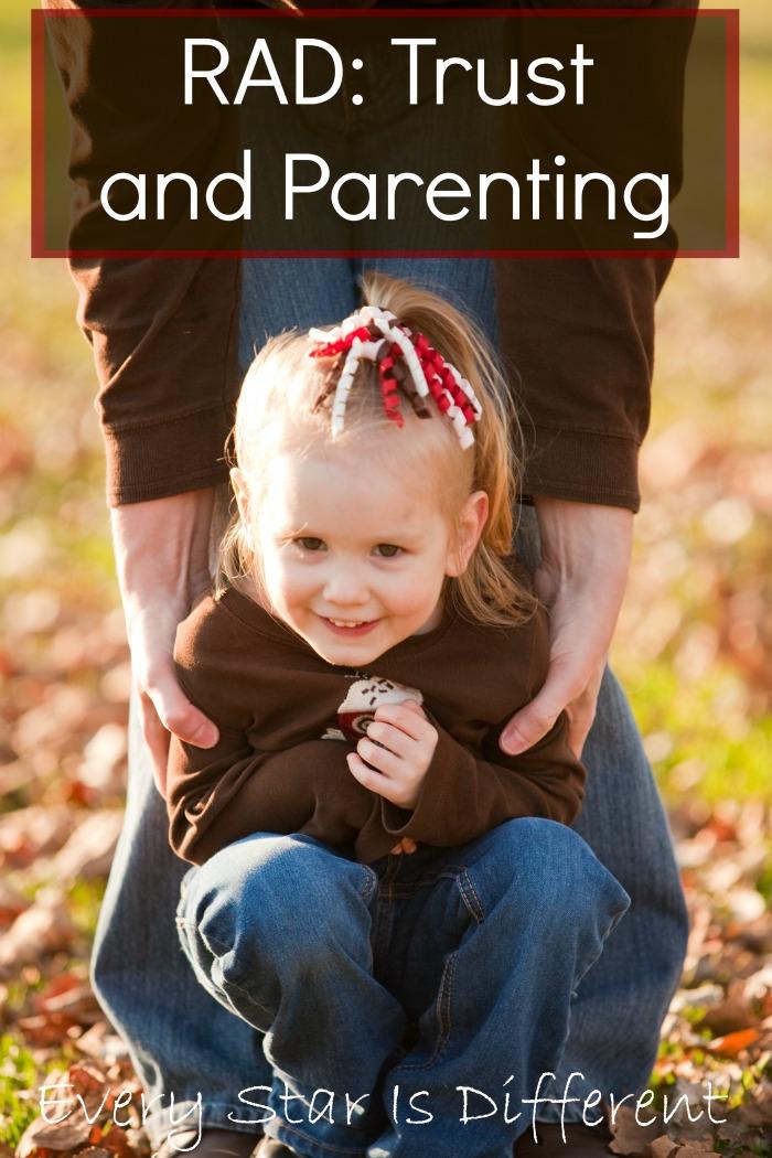 RAD:  Trust and Parenting