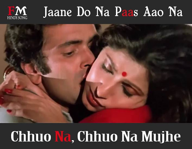 Jaane-Do-Na-Paas-Aao-Na