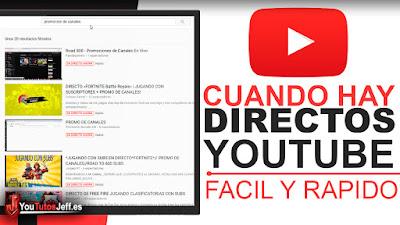 como saber cuando hay directos en youtube