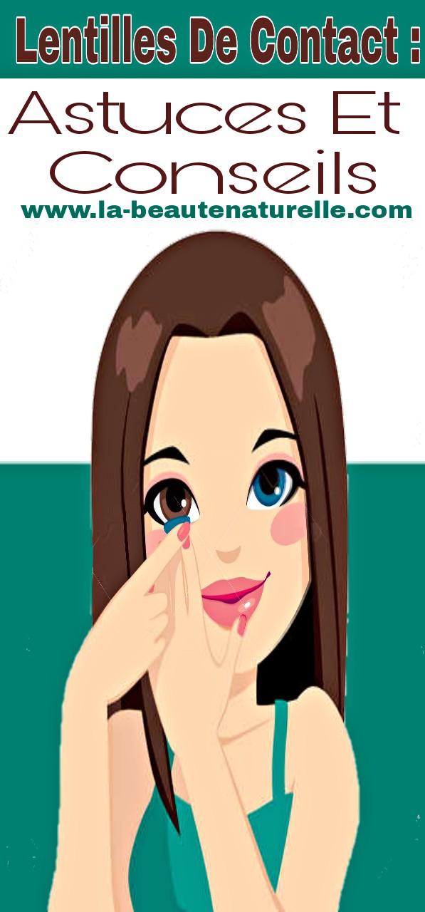 Lentilles de contact : Astuces et conseils