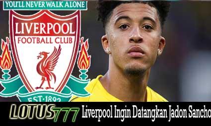 Liverpool Ingin Datangkan Jadon Sancho