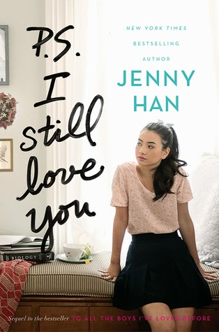 PS I Still Love You Jenny Han To All The Boys I've Loved Before