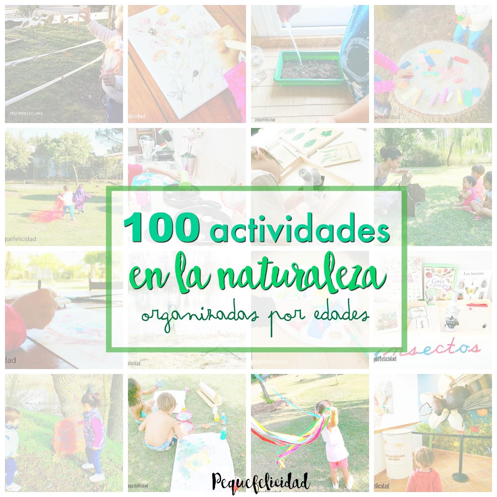 Pequefelicidad 100 Actividades En La Naturaleza Para Niños