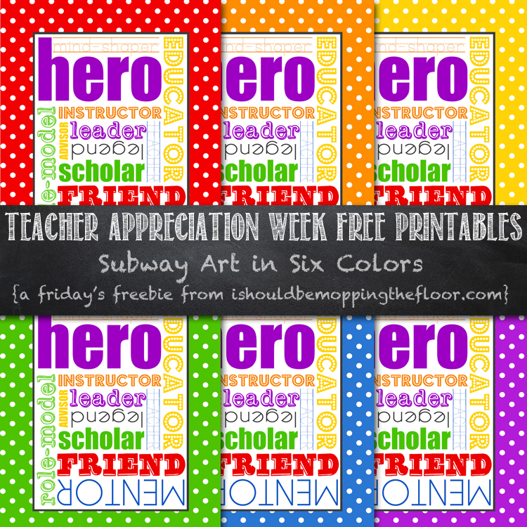 Free 8x10 Teacher Subway Art Printable, available in six fun colors.