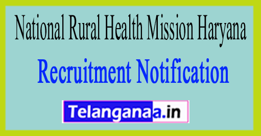 NRHM National Rural Health Mission Haryana Recruitment Notification 2017