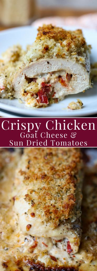 CRISPY CHICKEN WITH GOAT CHEESE & SUN DRIED TOMATOES