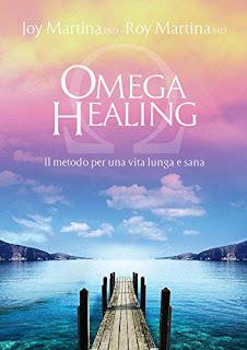 Omega Healing - Il Metodo Per Una Vita Lunga E Sana PDF