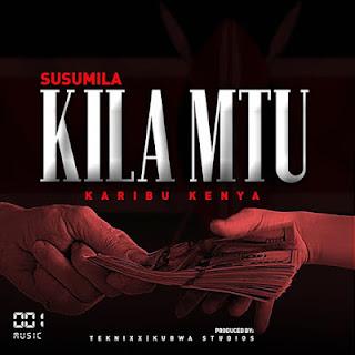 AUDIO - Susumila - Kila Mtu Mp3 Download