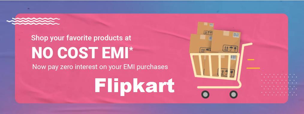 Flipkart's No Cost EMI