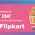 What Is The No Cost EMI By Flipkart?