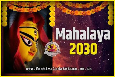 2030 Mahalaya Puja Date and Time Kolkata, 2030 Mahalaya Calendar
