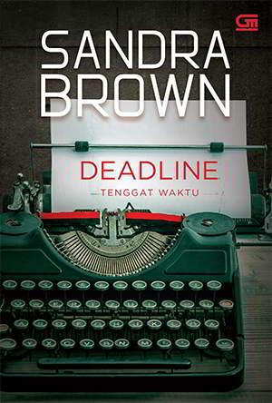 Deadline - Tenggat Waktu PDF Karya Sandra Brown