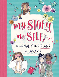 My Story, My Self: Journal Your Plans & Dreams