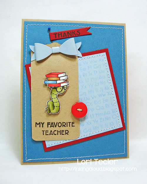 Thanks to my Favorite Teacher card-designed by Lori Tecler/Inking Aloud-stamps and dies from Clear and Simple Stamps