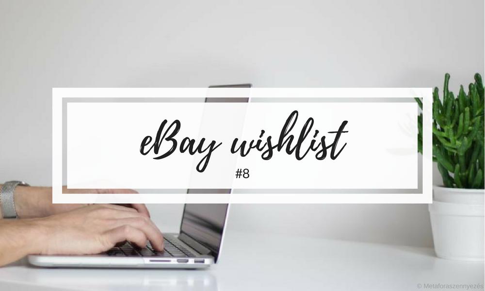 Ebay wishlist #8