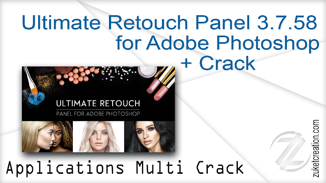 Ultimate Retouch Panel 3.7.58 for Adobe Photoshop + Crack