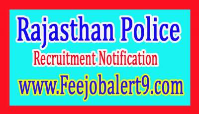 Rajasthan Police Recruitment Notification 2017