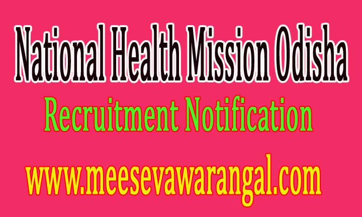 NRHM Odisha (National Health Mission Odisha) Recruitment Notification 2016