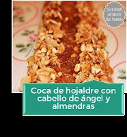 COCA DE HOJALDRE CON CABELLO DE ÁNGEL Y ALMENDRA
