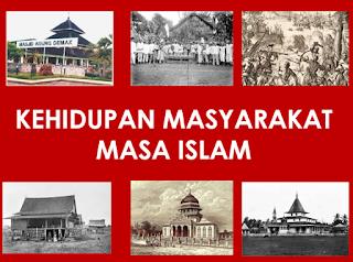 Kehidupan Masyarakat  Nusantara pada Masa Islam