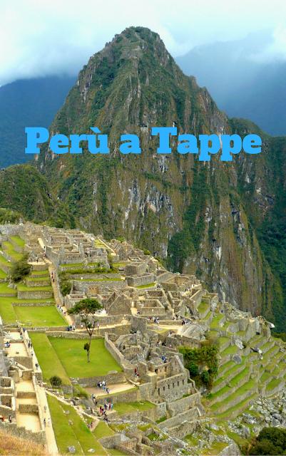 guida del Perù: Perù a Tappe veduta di Machu Picchu
