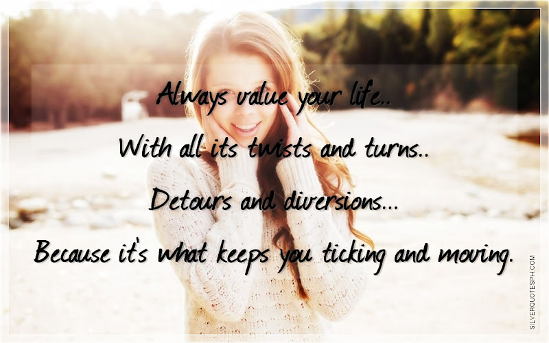 Value Your Life Quotes. QuotesGram