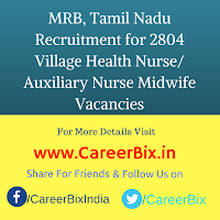 MRB, Tamil Nadu Recruitment for 2804 Village Health Nurse/ Auxiliary Nurse Midwife Vacancies