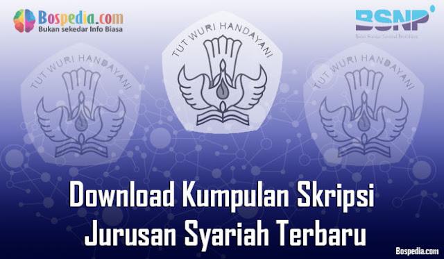 Download Kumpulan Skripsi Untuk Jurusan Syariah Terbaru