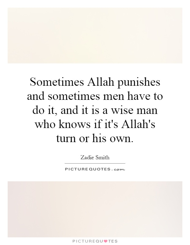 Allah Quotes - Sometimes Allah punishes