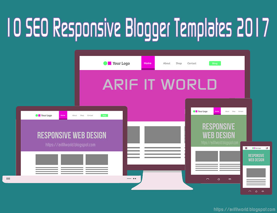 Best 10 Free SEO Responsive Blogger Templates 2017 For All Blogger ...