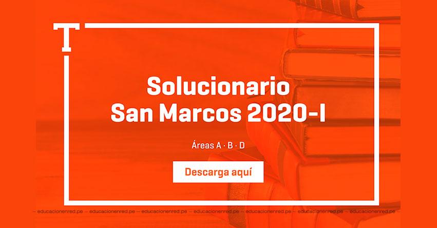 UNMSM: Solucionario Examen SAN MARCOS 2020-1 (Sábado 14 Septiembre 2019) Respuestas Admisión Áreas A-B-D Universidad Nacional Mayor de San Marcos - www.unmsm.edu.pe